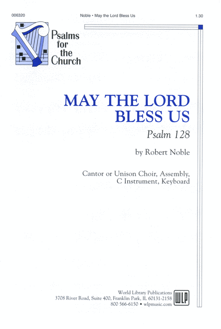 May the Lord Bless Us: Psalm 128