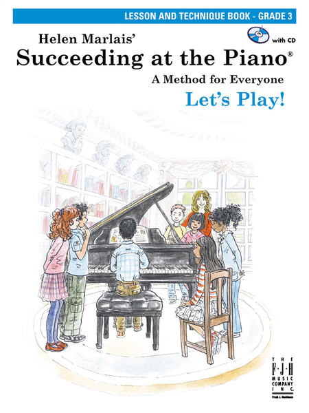 Succeeding at the Piano! , Lesson and Technique Book - Grade 3 (with CD)