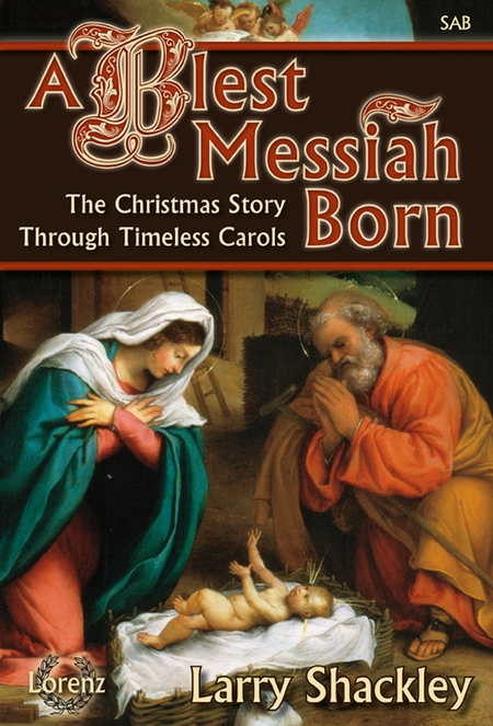 A Blest Messiah Born