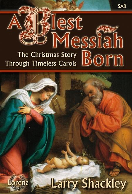 A Blest Messiah Born