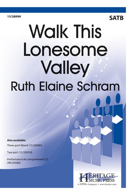 Walk This Lonesome Valley