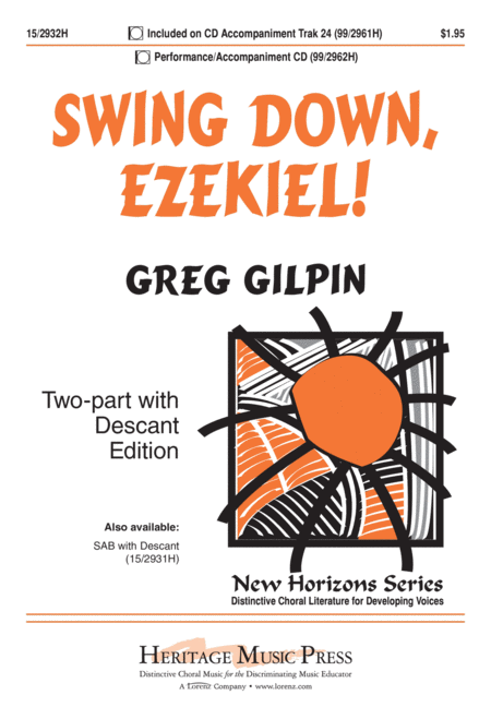 Swing Down, Ezekiel!