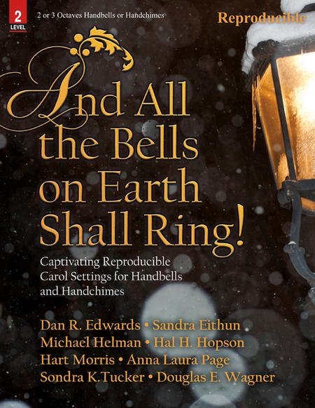 And All the Bells on Earth Shall Ring!