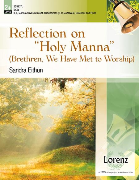 Reflection on Holy Manna