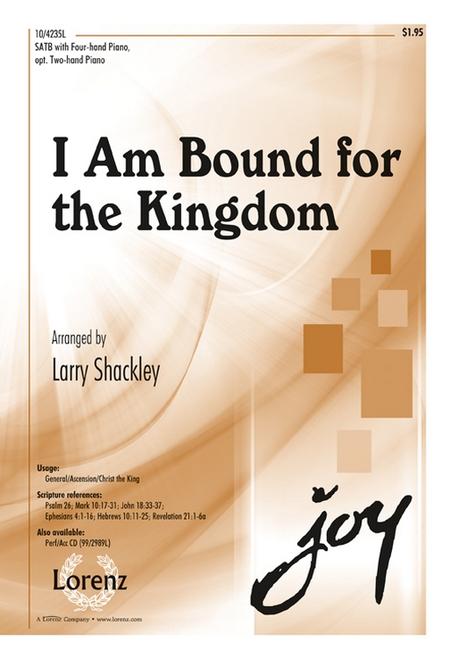 I Am Bound for the Kingdom