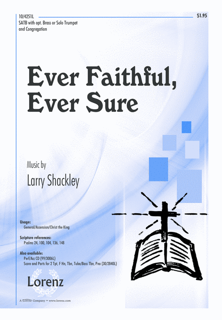 Ever Faithful, Ever Sure