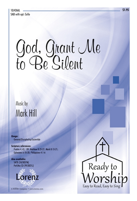 God, Grant Me to Be Silent