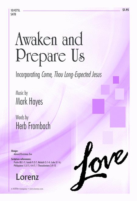 Awaken and Prepare Us
