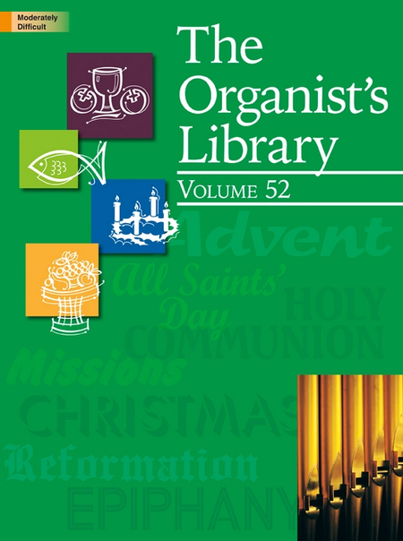 The Organist's Library, Vol. 52