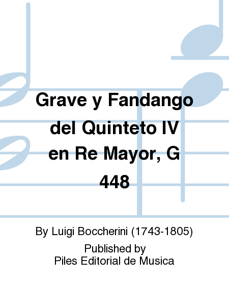 Grave y Fandango del Quinteto IV en Re Mayor, G 448