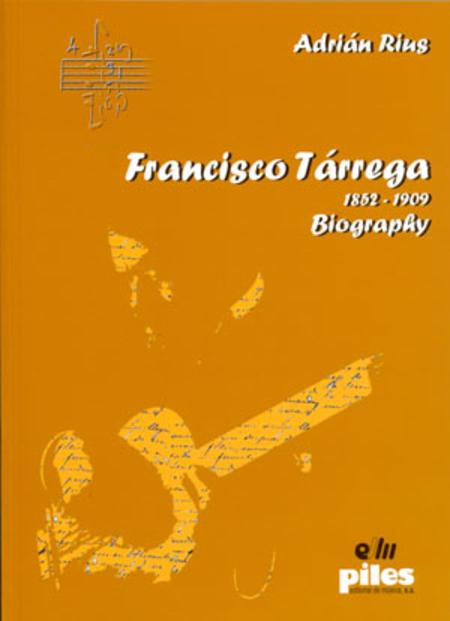 Francisco Tarrega 1852 - 1909 Biography. Ingles