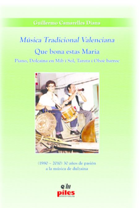 Musica Tradicional Valenciana Que Bona estas Maria