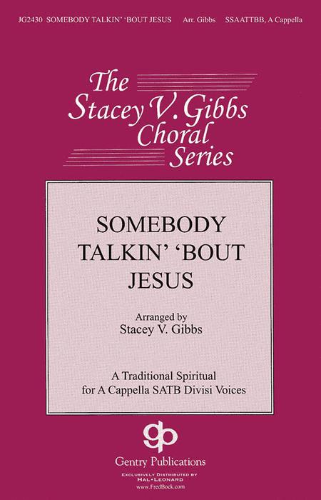 Somebody Talkin' 'bout Jesus