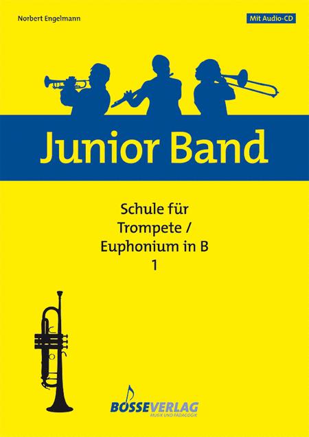 Junior Band Schule 1 for Trumpet / Euphonium in B flat