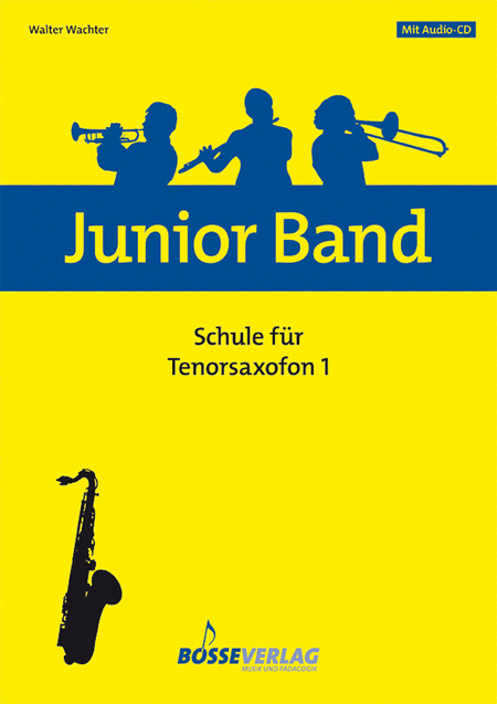 Junior Band Schule 1 for Tenor Saxophone (Soprano Saxophone)