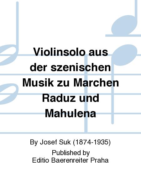 Violinsolo aus der szenischen Musik zu Marchen Raduz und Mahulena