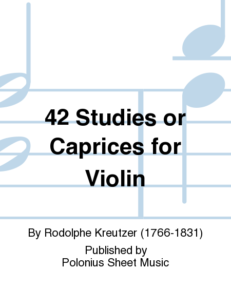 42 Studies or Caprices for Violin
