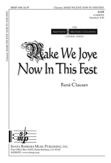 Make We Joye Now In This Fest
