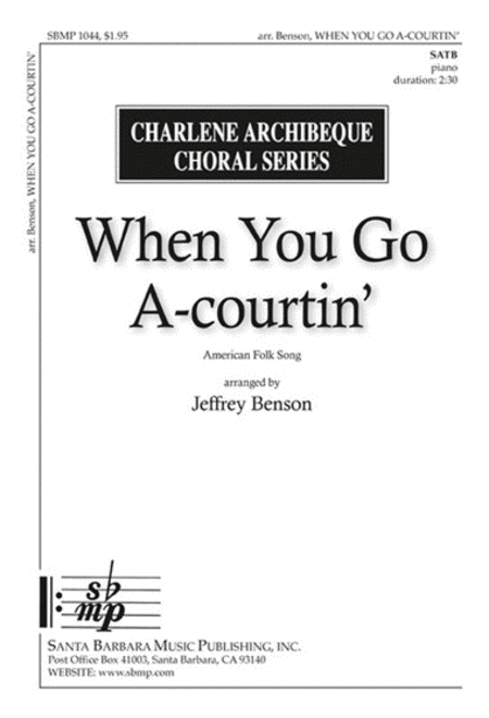 When You Go A-courtin'