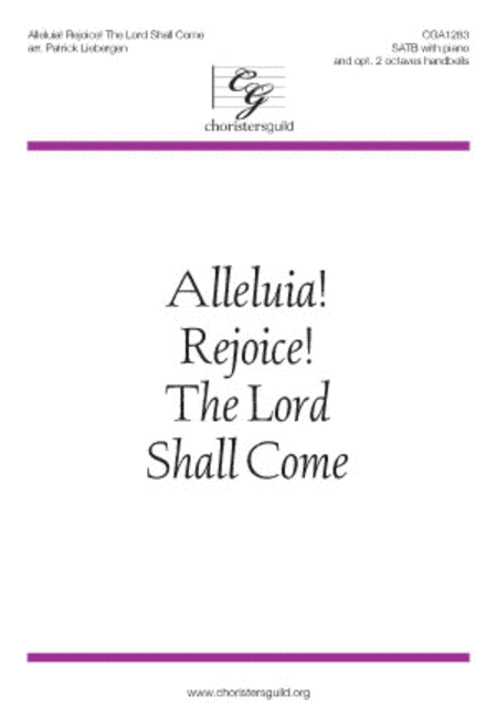Alleluia! Rejoice! The Lord Shall Come