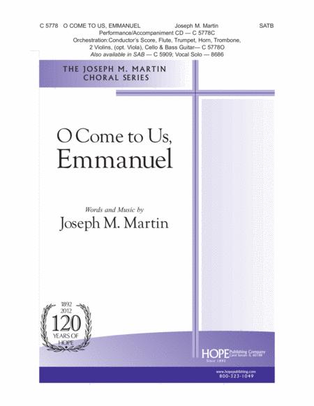 O Come To Us, Emmanuel