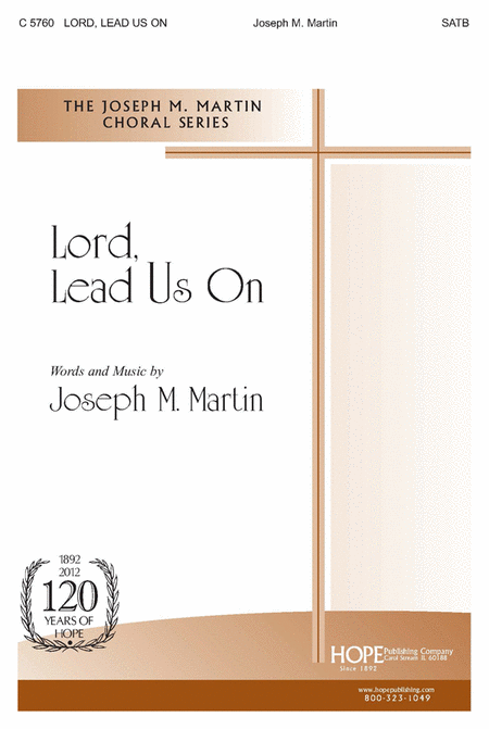 Lord, Lead Us On