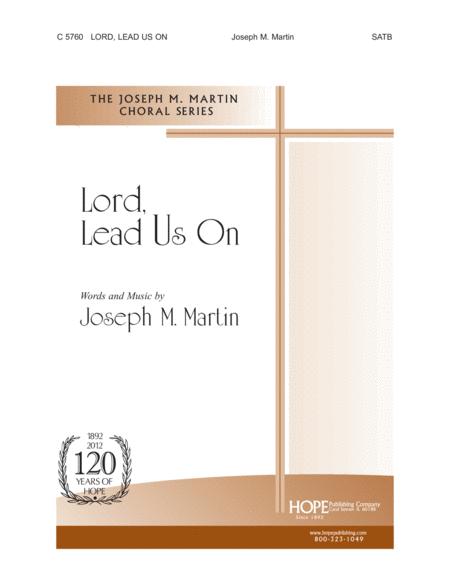 Lord, Lead Us On