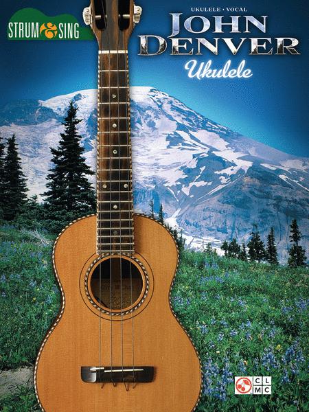 John Denver - Strum & Sing Ukulele
