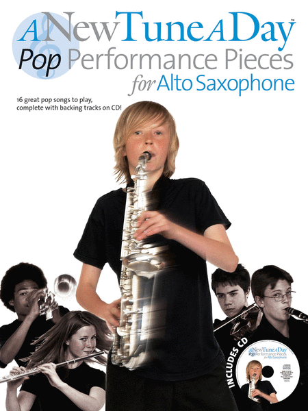 A New Tune a Day - Pop Performances for Alto Saxophone