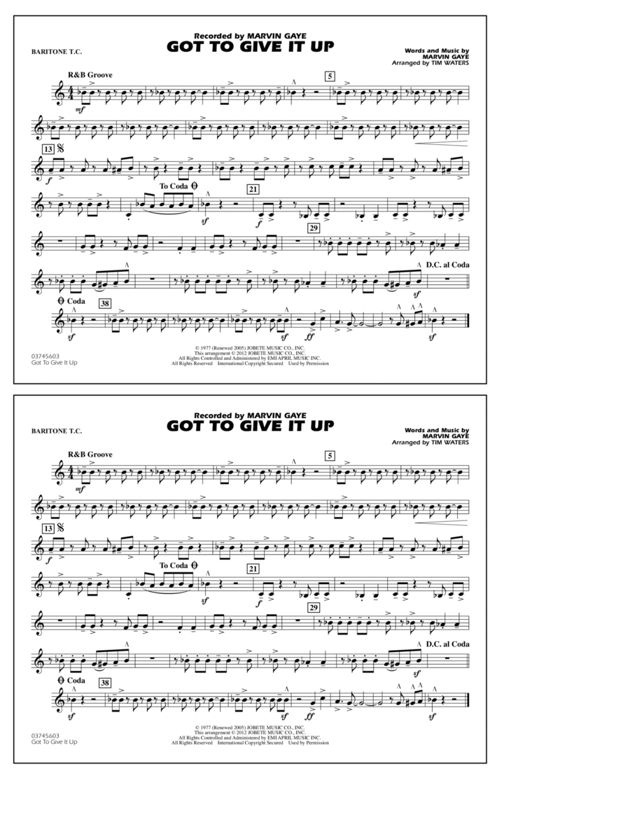 Got To Give It Up - Baritone T.C.
