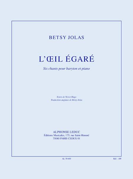 Oeil Egare - Chant (Baryton) Et Piano