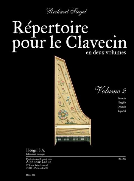 Repertoire Pour Le Clavecin Volume 2 - Clavecin