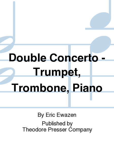Double Concerto - Trumpet, Trombone, Piano