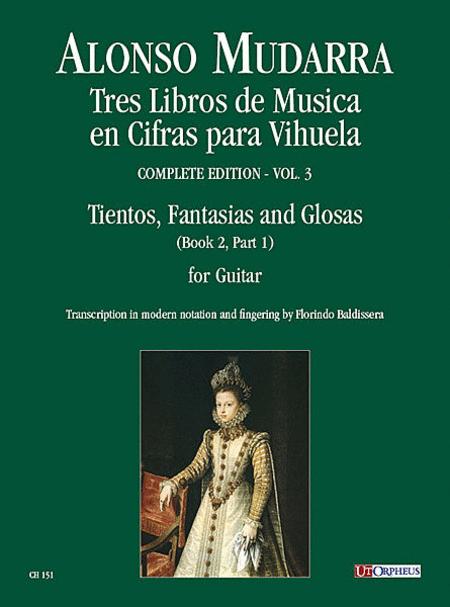 Tres Libros de Musica en Cifras para Vihuela (Sevilla 1546)
