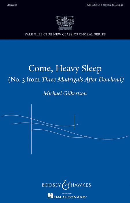 Come, Heavy Sleep