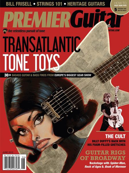 Premier Guitar Magazine - June 2012
