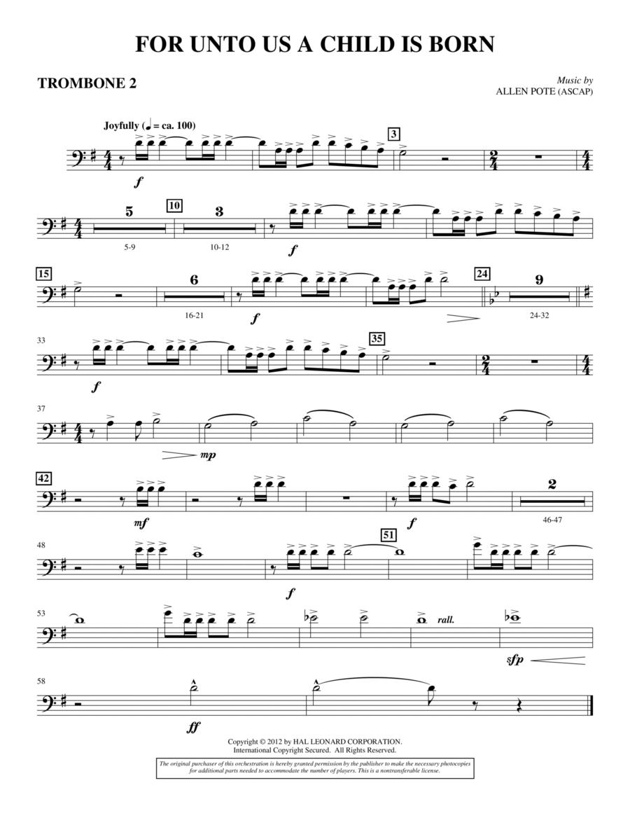 For Unto Us A Child Is Born - Trombone 2