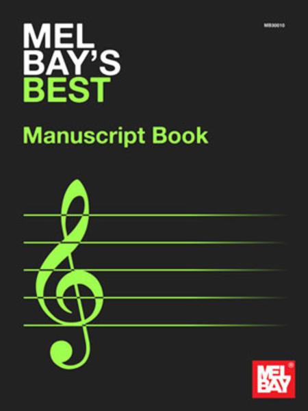 Mel Bay's Best Manuscript Book