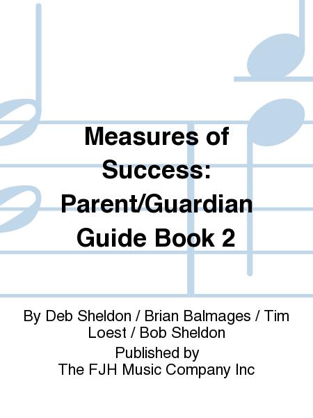 Measures of Success: Parent/Guardian Guide Book 2