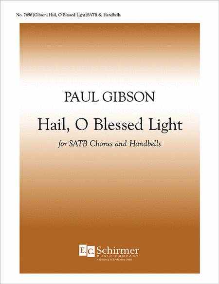 Hail, O Blessed Light (Choral Score)