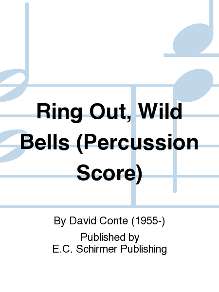 Ring Out, Wild Bells (Percussion Score)