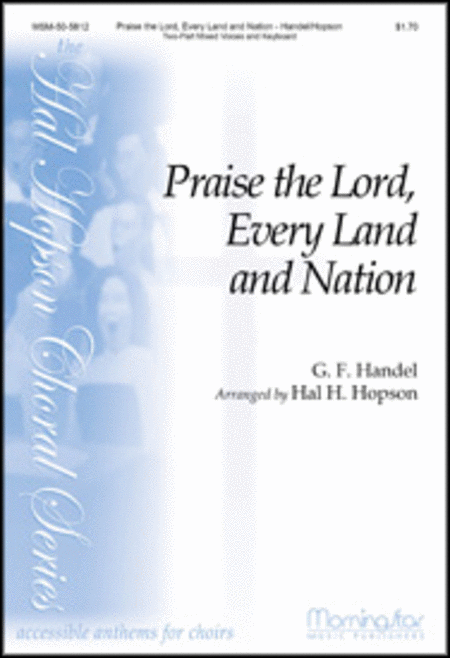 Praise the Lord, Every Land and Nation
