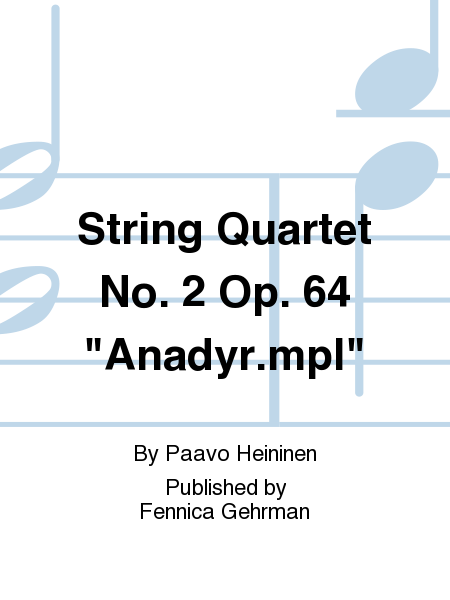 String Quartet No. 2 Op. 64