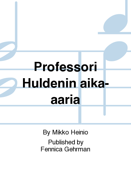 Professori Huldenin aika-aaria
