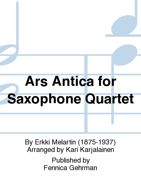 Ars Antica for Saxophone Quartet