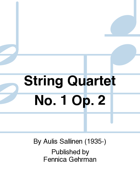 String Quartet No. 1 Op. 2