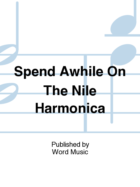 Spend Awhile On The Nile Harmonica