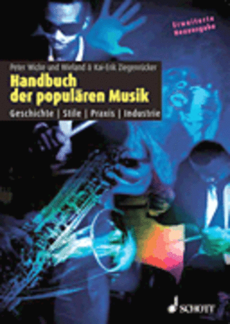 Handbuch De Popularen Musik Geschichte - Stile - Praxis -industrie German Language