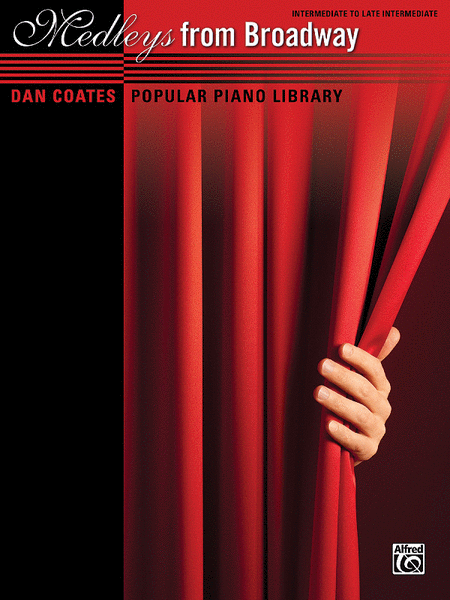 Dan Coates Popular Piano Library -- Medleys from Broadway