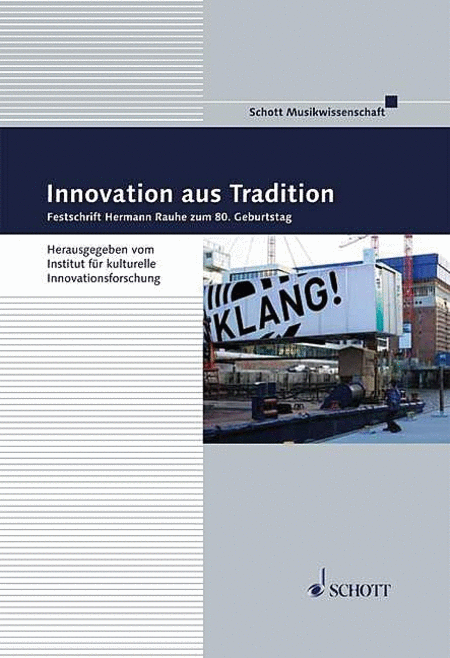 Innovation aus Tradition